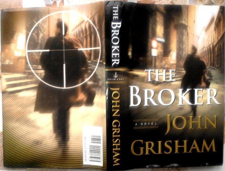 Фото - Джон Гришэм . Брокер:  Роман:  The Broker:  A Novel Hardcover .