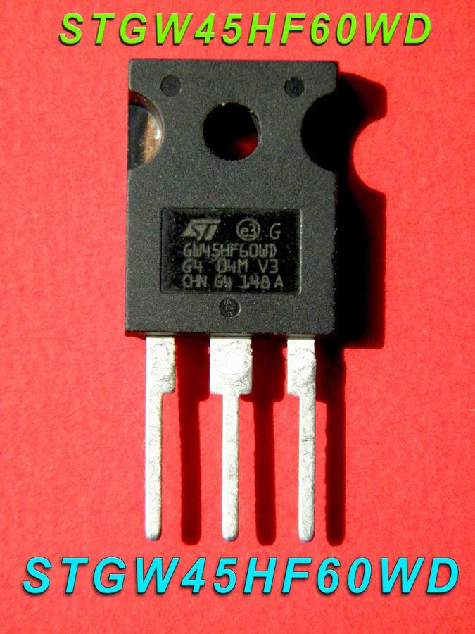 Транзисторы GW45HF60WD STGW45HF60WD для сварочных инверторов!