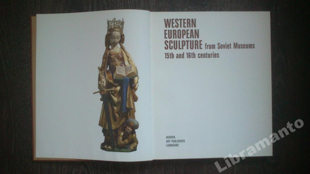 Фото 2 - Western European Sculpture Soviet Museums 15-16th